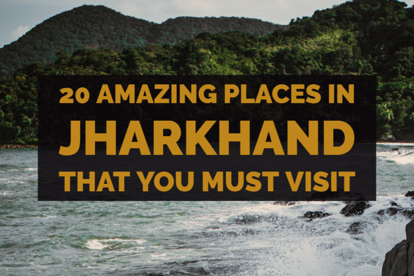 20-amazing-places-in-jharkhand-that-you-must-visit