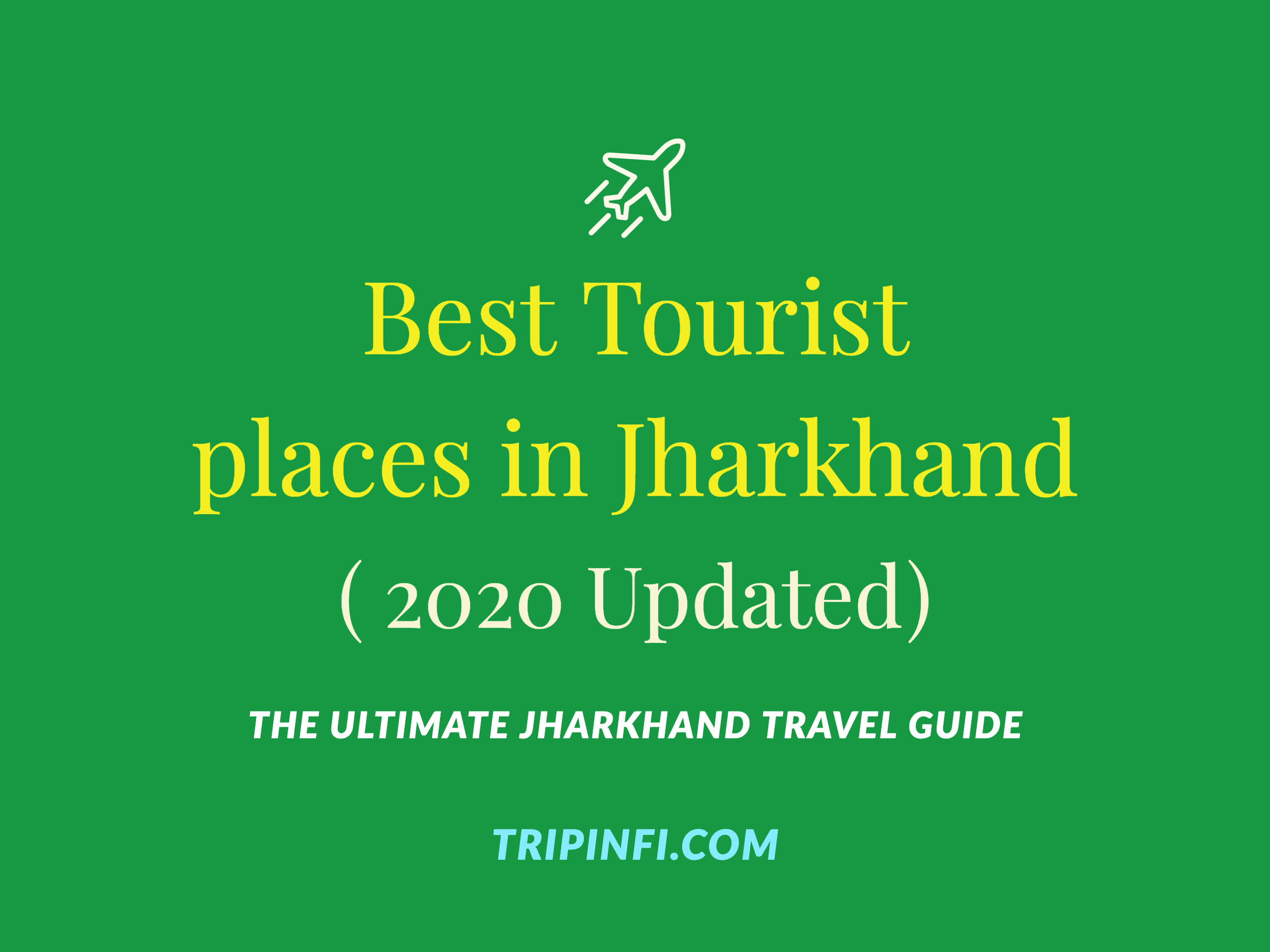 travel guide of jharkhand in 2020